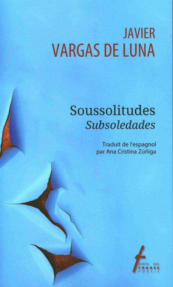 Soussolitudes/Subsoledades