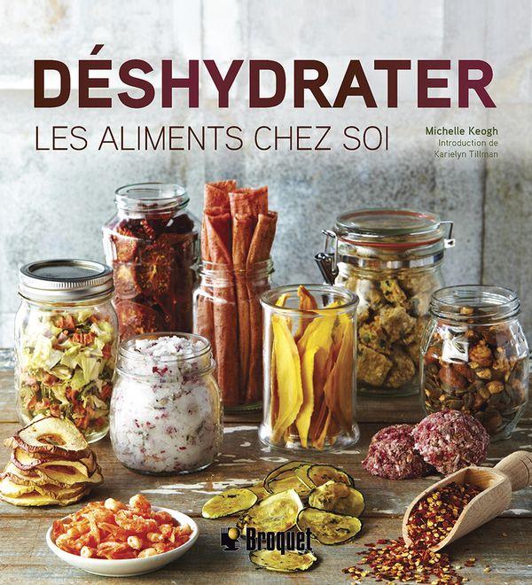 Déshydrater les aliments chez soi