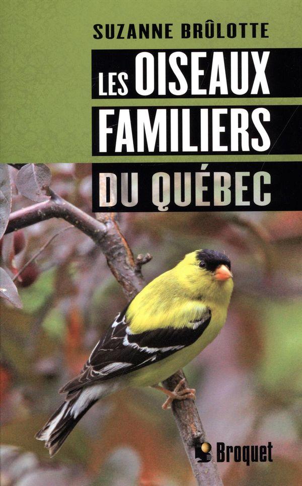 Les oiseaux familiers du Québec N.E.