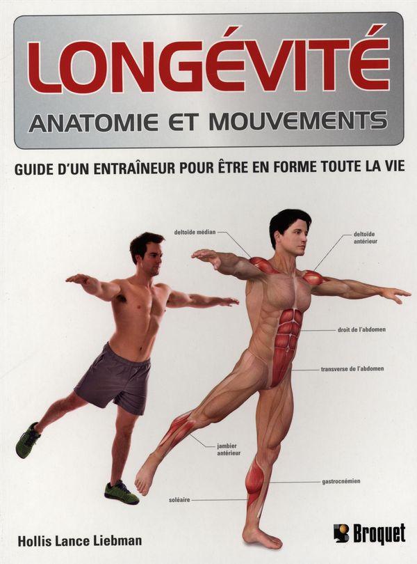 Longévité : Anatomie et mouvements