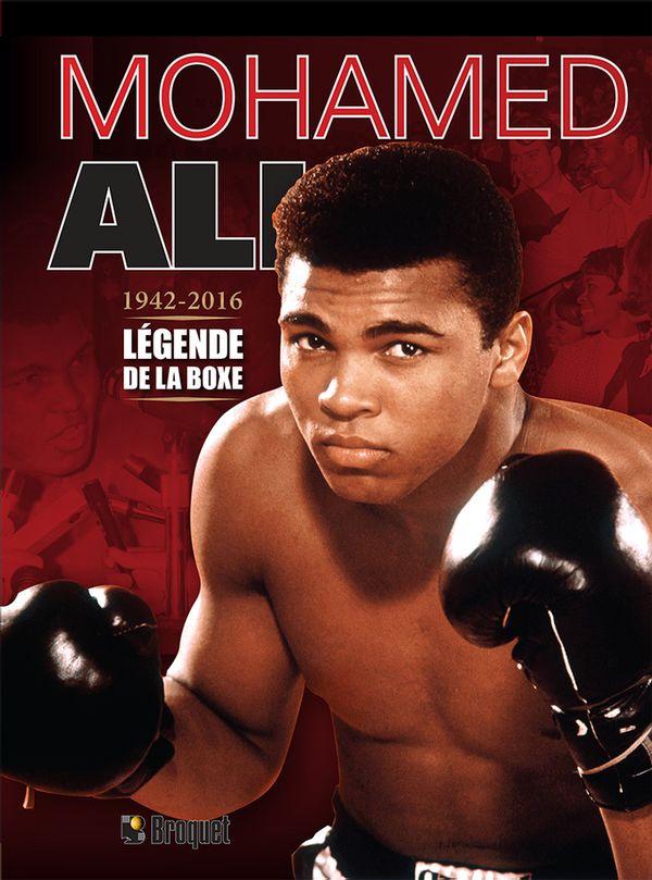 Mohamed Ali : Légende de la boxe 1942-2016
