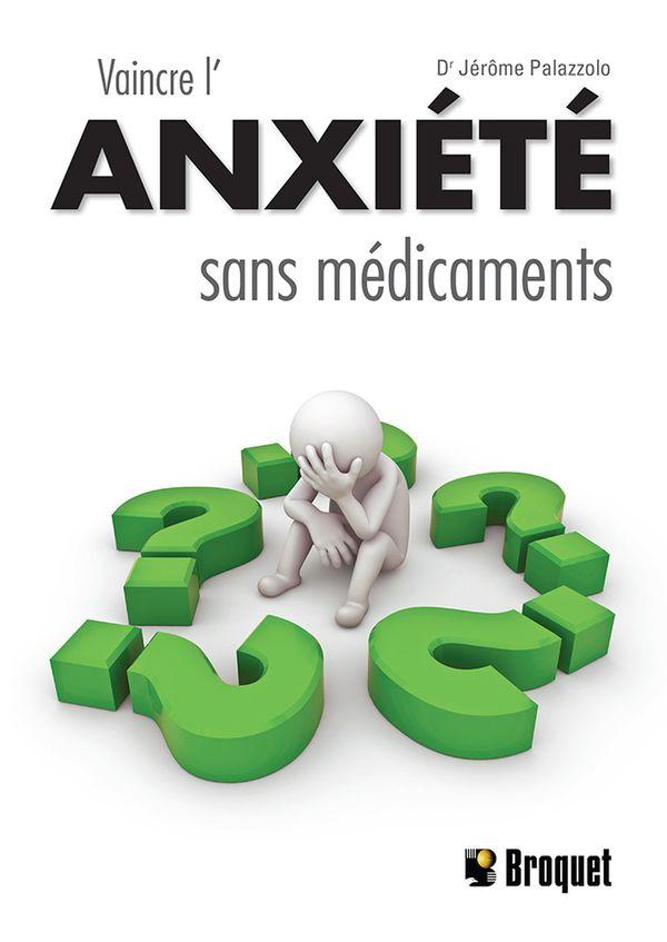 Vaincre l'anxiété sans médicaments