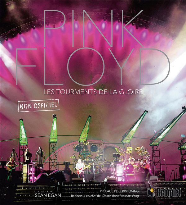 Pink Floyd : Les tourments de la gloire