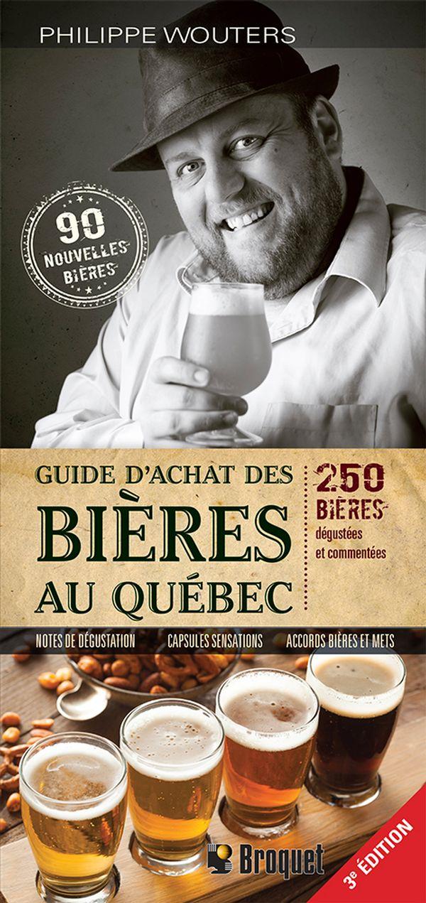 Guide d'achat des bières au Québec 3e édition