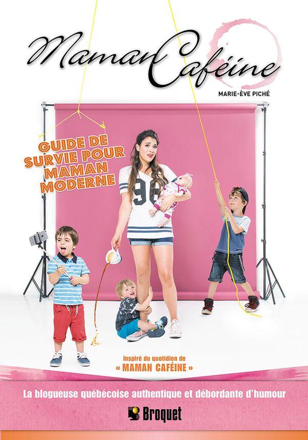 Maman caféine : Guide de survie pour maman moderne