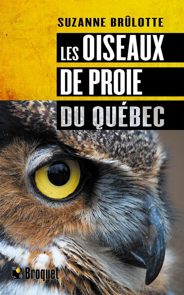Oiseaux de proies du Québec Les