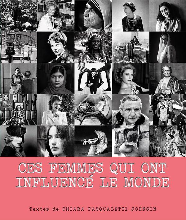 Ces femmes qui ont influencé le monde