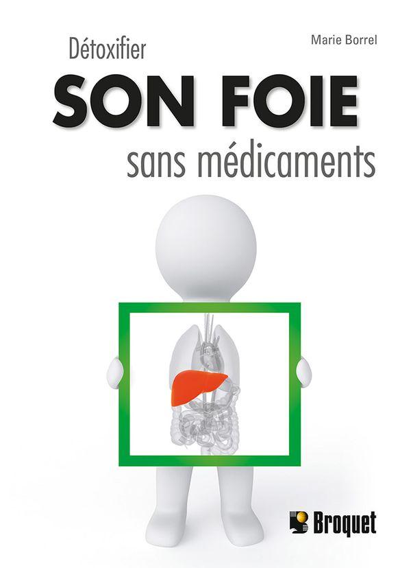 Détoxiquer son foie sans médicaments