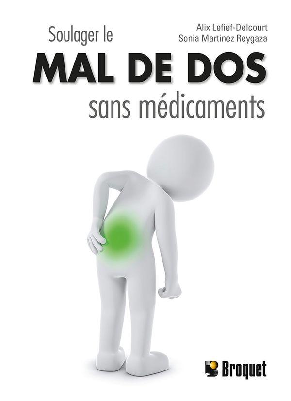Soulager le mal de dos sans médicaments