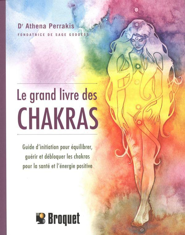 Grand livre des chakras Le