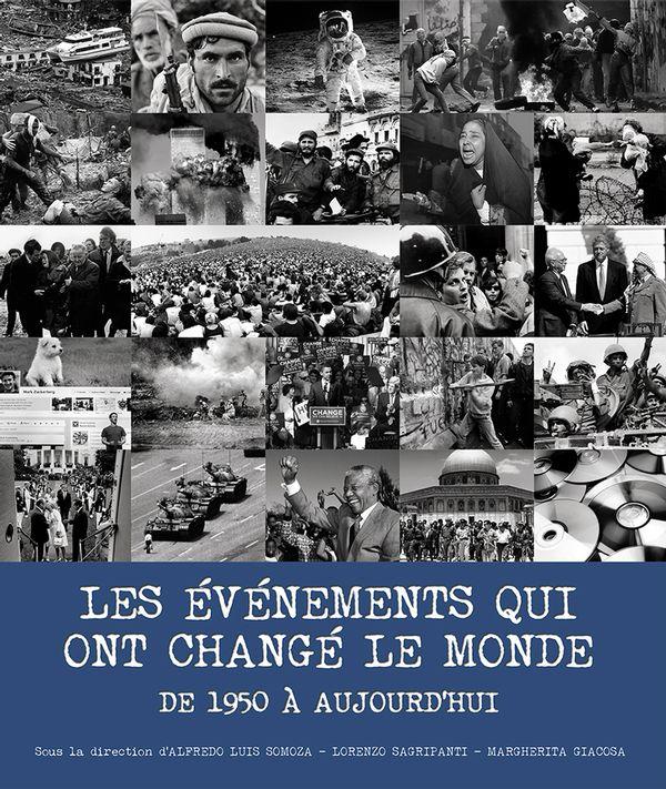 Les événements qui ont changé le monde de 1950 à aujourd'hui