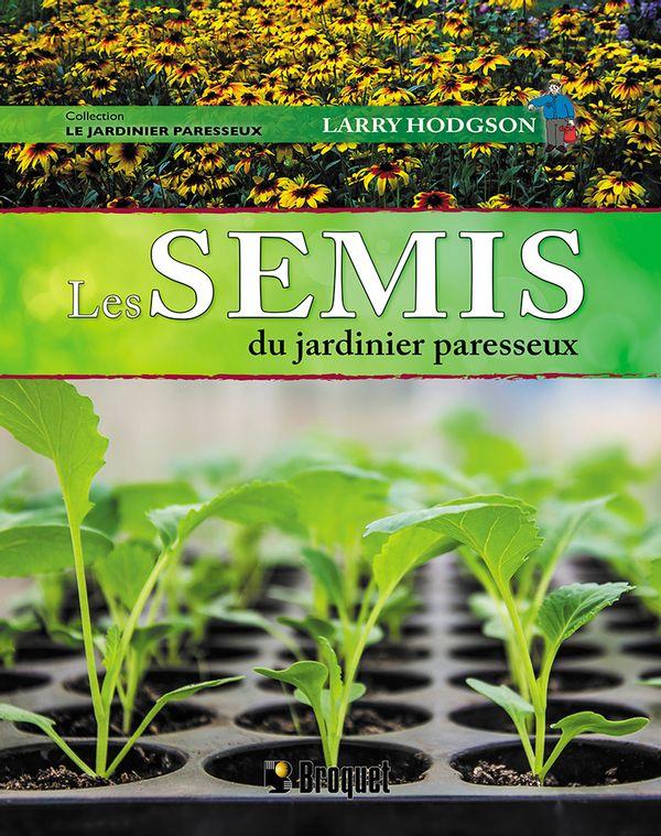 Semis du jardinier paresseux Les