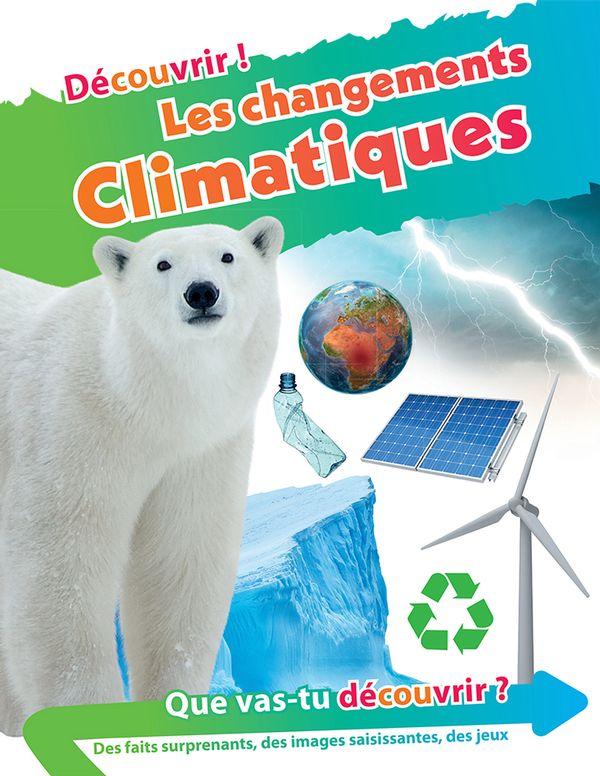 Changements climatiques Les