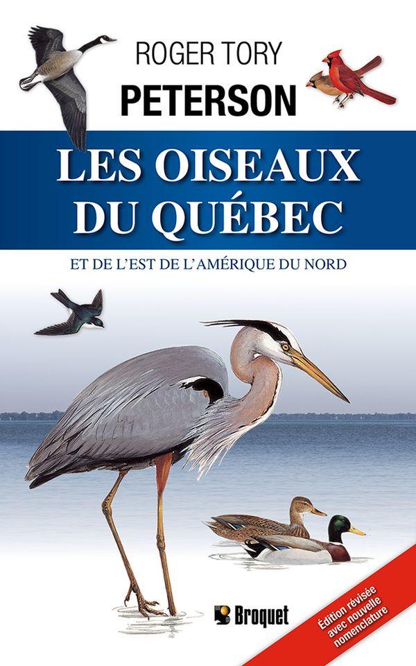 Oiseaux du Québec et de l'Est l'Amérique du nord Les N.E.