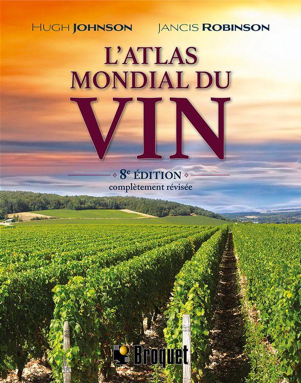 L'atlas mondial du vin 8e Édition