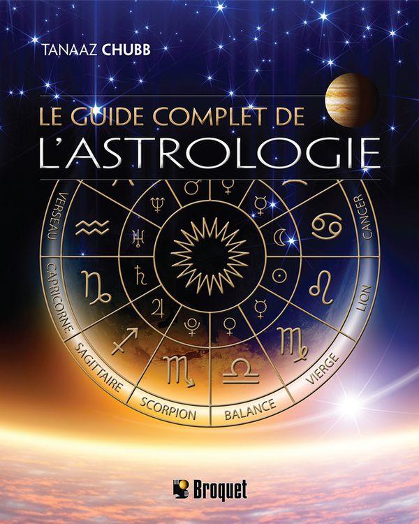 Le guide complet de l'astrologie