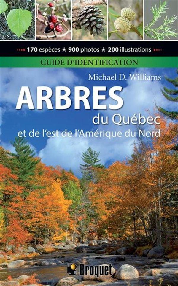 Arbres du Québec et de l'est de l'Amérique du Nord N.E.