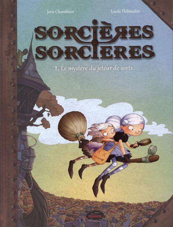 BD Sorcières sorcières 01 : Le mystère du jeteur de sorts