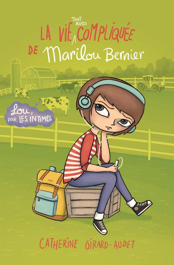 La vie tout aussi compliquée de Marilou Bernier
