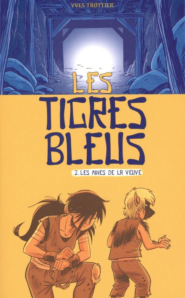 Les Tigres bleus 02 : Les mines de la veuve