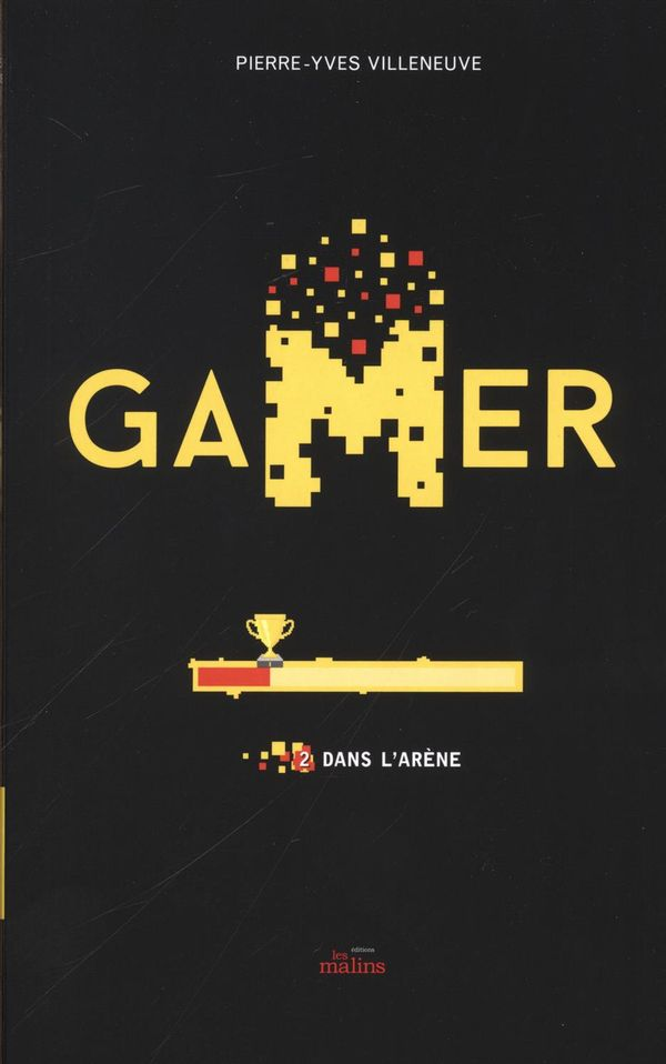Gamer 02 : Dans l'arène N.E.