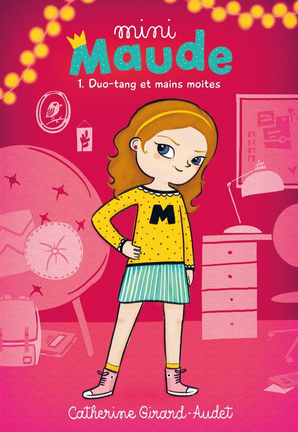 Mini Maude 01 : Duo-tang et mains moites