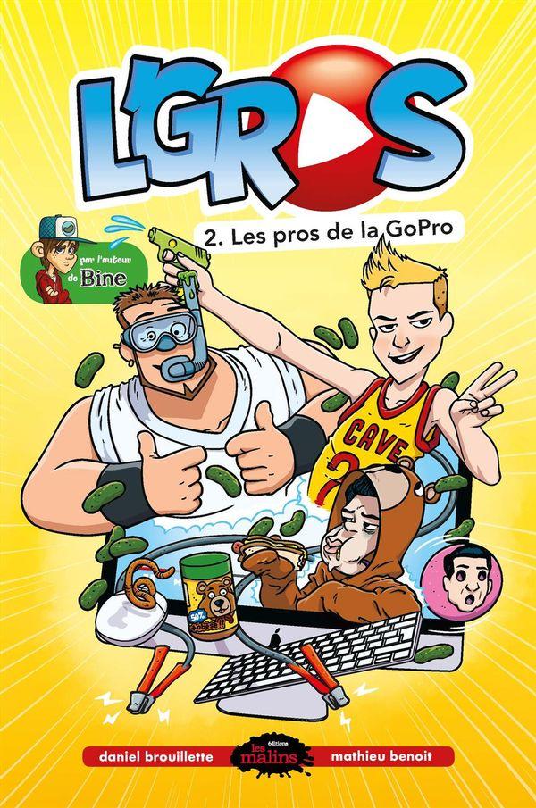 L'gros 02 : Les pros de la GoPro