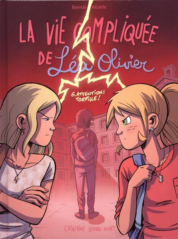 BD La vie compliquée de Léa Olivier 06 : Attention torpille!