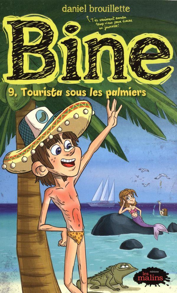 Bine 09 : Tourista sous les palmiers