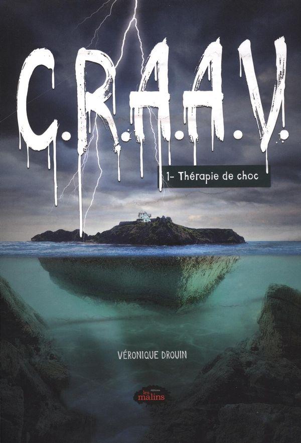 C.R.A.A.V. 01 : Thérapie de choc