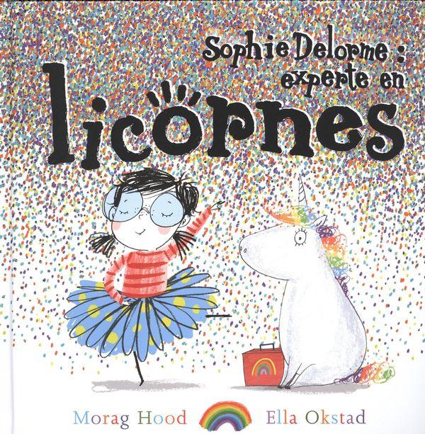 Sophie Delorme : experte en licornes