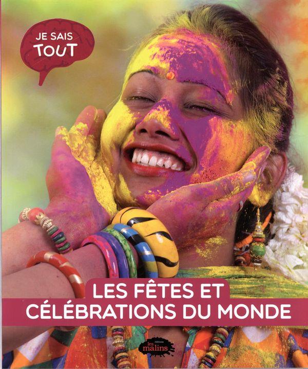 Les fêtes et célébrations du monde