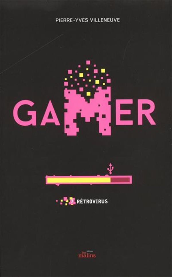 Gamer 07 : Rétrovirus