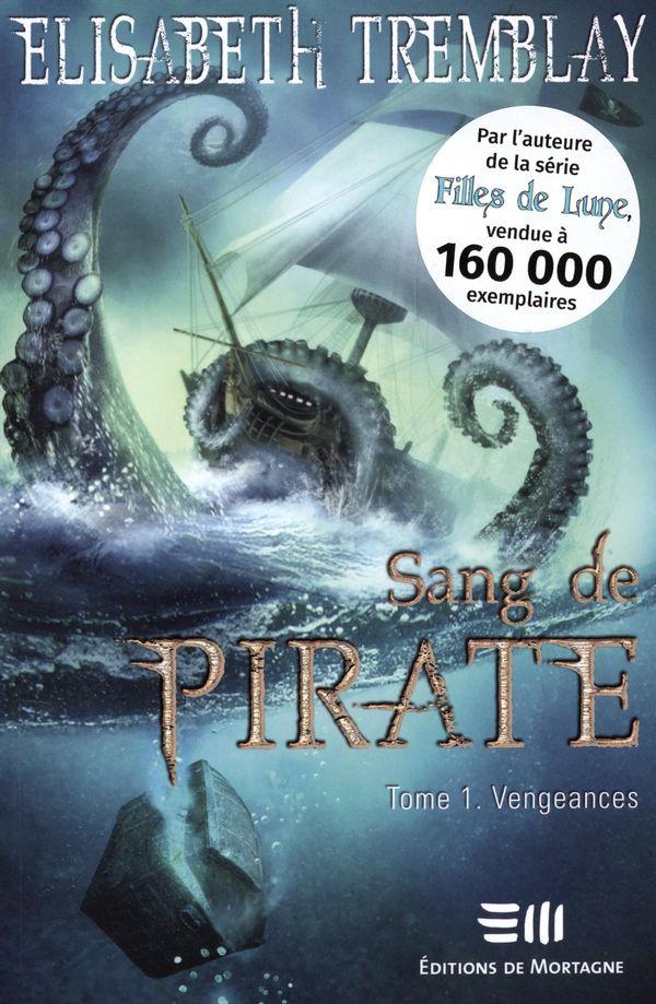 Sang de Pirate 01 : Vengeances