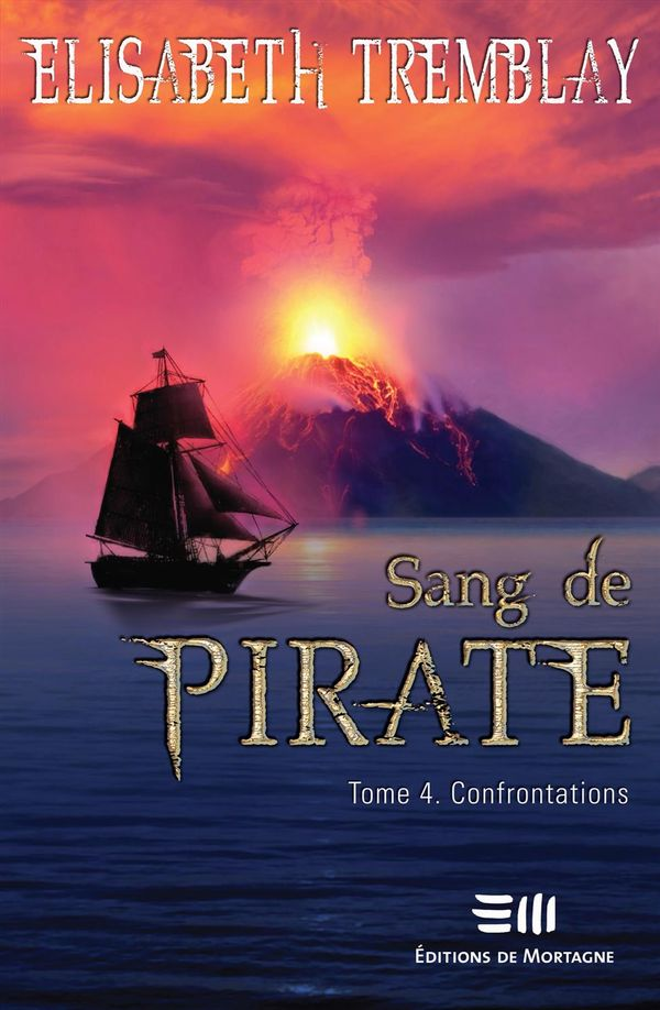 Sang de pirate 04 : Confrontations