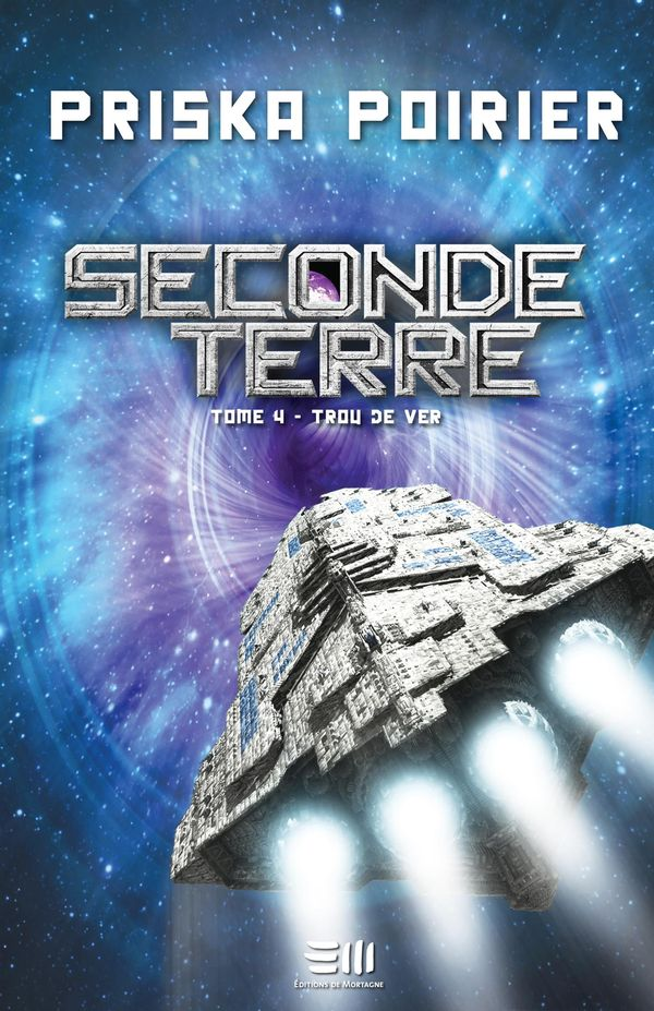 Seconde Terre 04 : Trou de ver