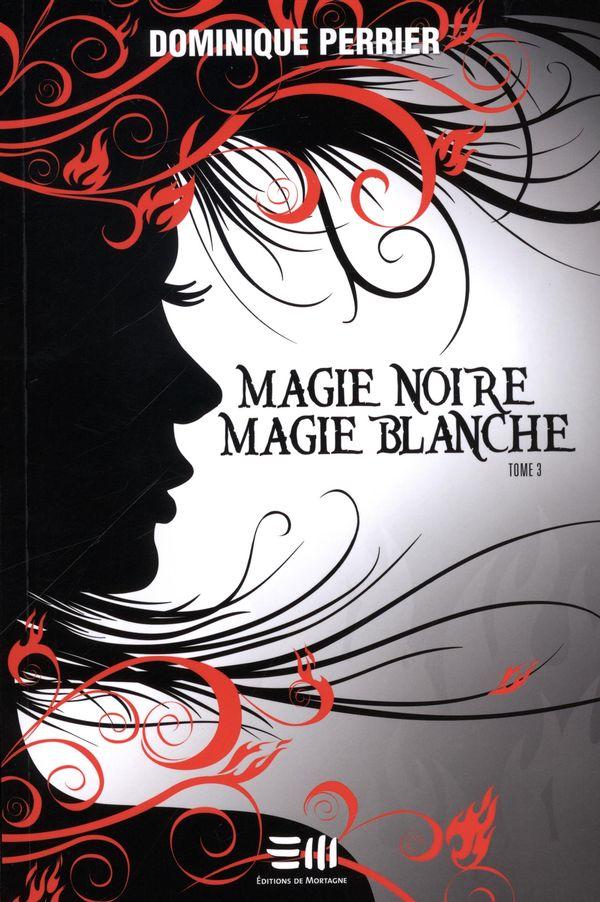 Magie noire, magie blanche 03