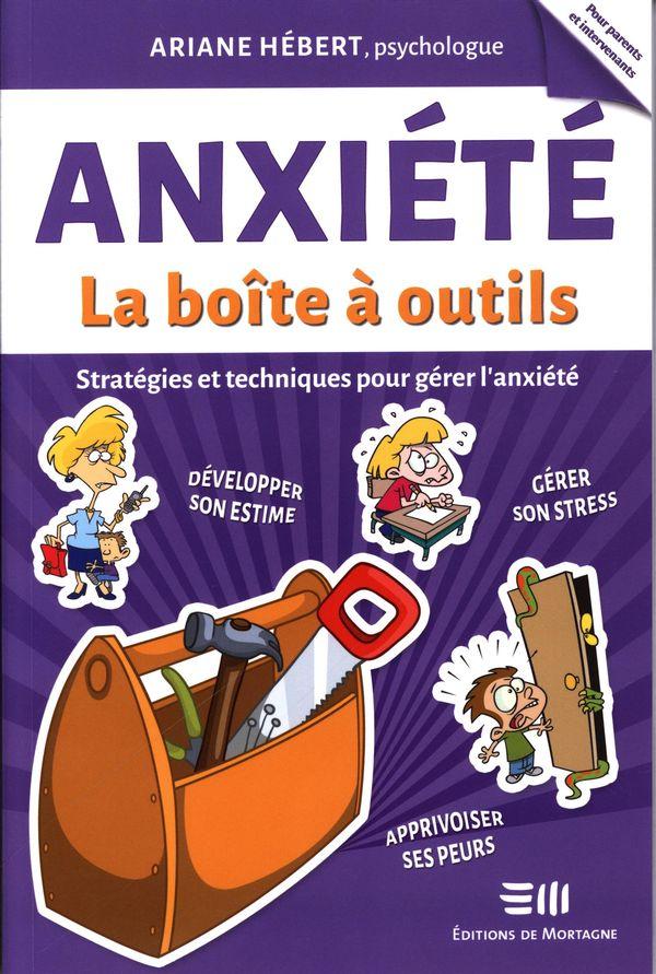 Anxiété - La boîte à outils