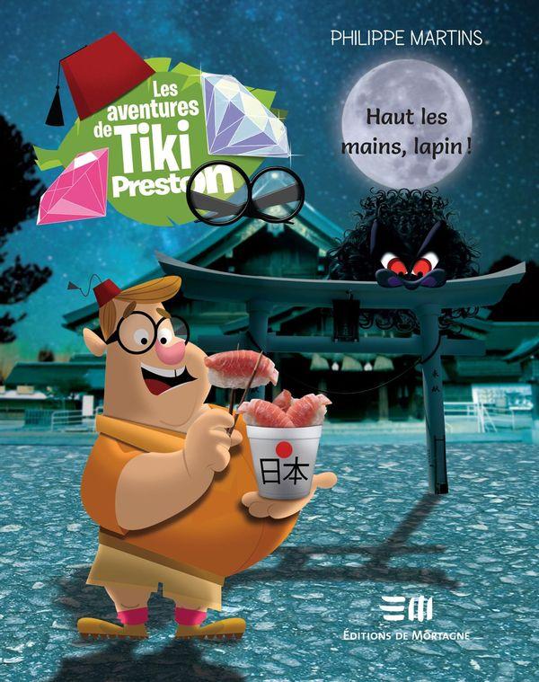 Les aventures de Tiki Preston : Haut les mains, lapin !