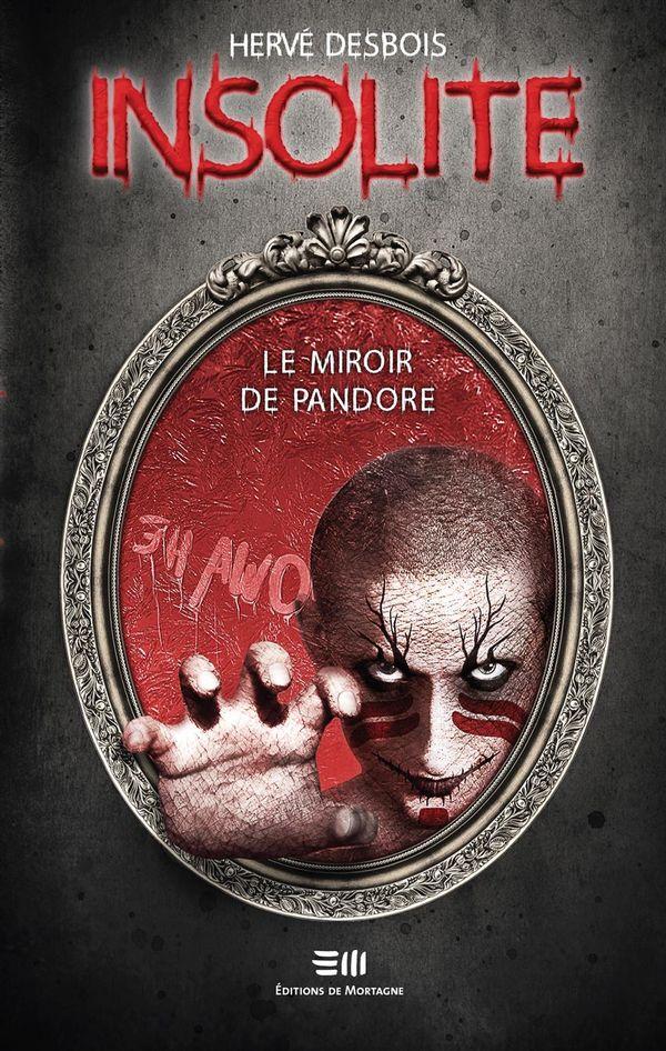 Insolite - Le miroir de Pandore