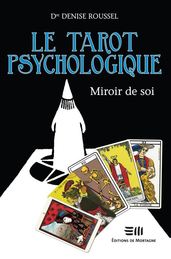 Le tarot psychologique : Miroir de soi