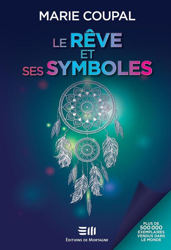 Le rêve et ses symboles N.E.