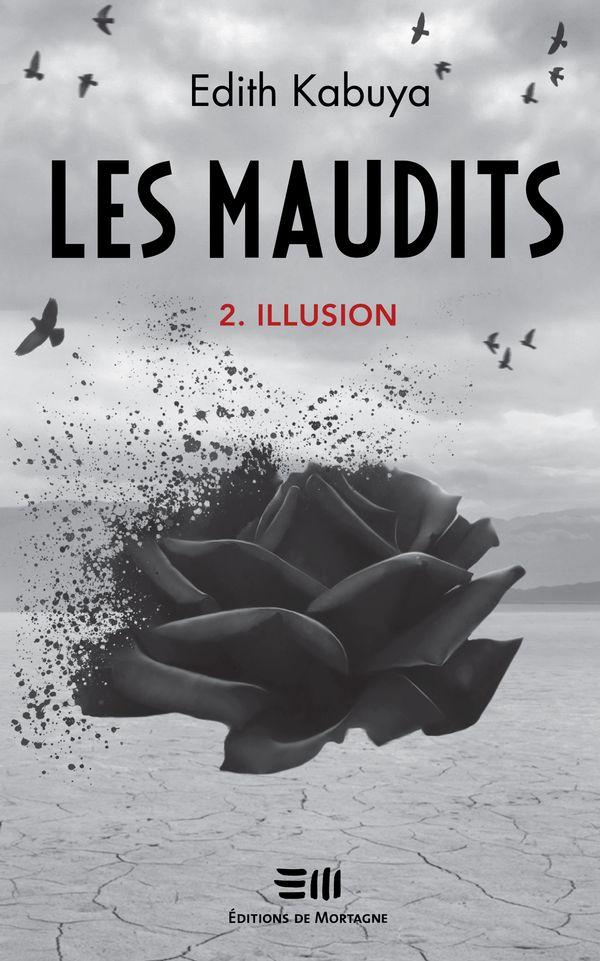 Les maudits 02 : Illusion