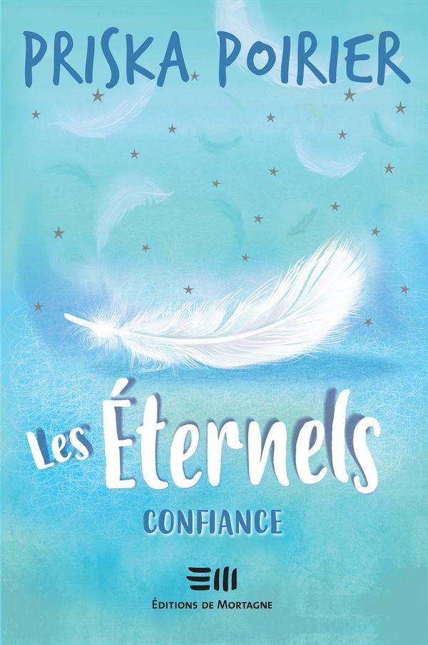 Les Eternels 03 : Confiance