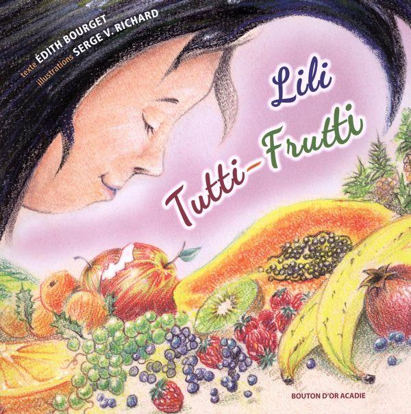 Lili Tutti Frutti