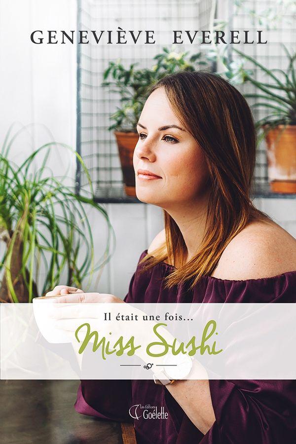 Il était une fois... Miss Sushi