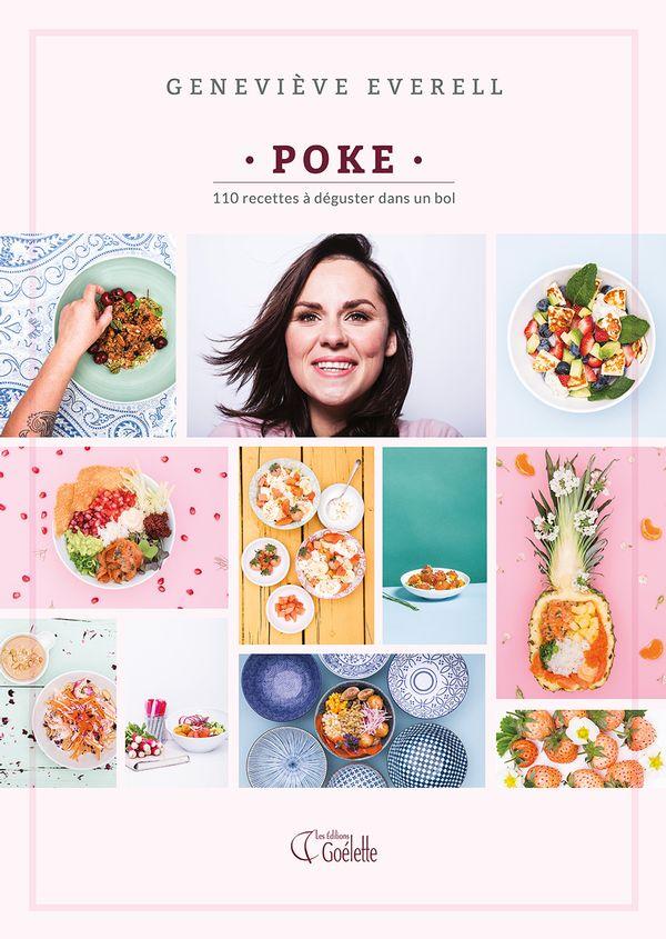 Poke : 110 recettes à déguster dans un bol