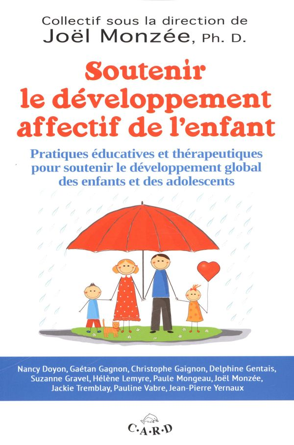 Soutenir le développement affectif de l'enfant