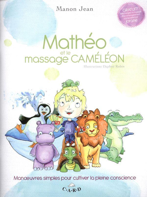 Mathéo et le massage caméléon