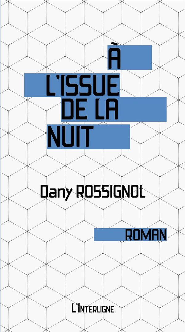 A l'issue de la nuit